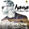 Iyanya Up To Something ft. Don Jazzy & Dr Sid