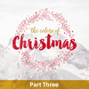 The Colors Of Christmas / Part Three / December 17 & 18