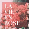 La Vie En Rose - Edith Piaf (French cover)
