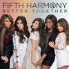 The Way You Look/Too Much by Fifth Harmony