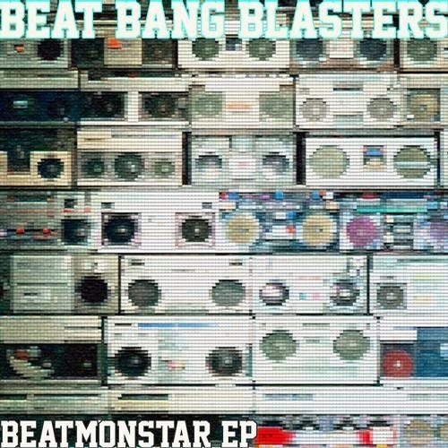 Beat Bang Blasters - Beatmonstar (Dubmask mix)