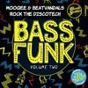 Mooqee & Beatvandals - Rock The Discotech (Preview - Bass Funk Vol 2)