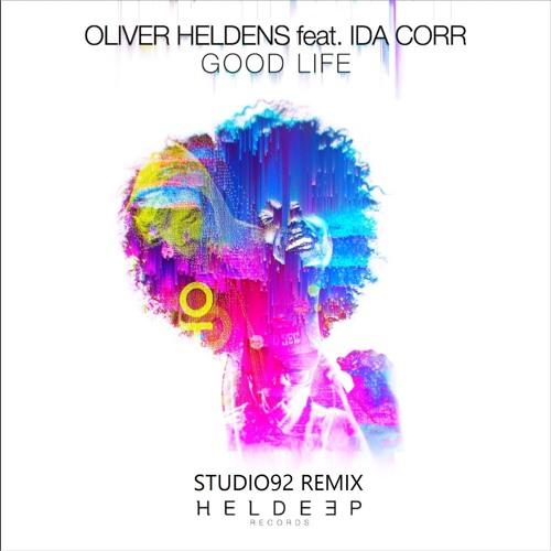 Oliver Heldens Ft. Ida Corr - Good Life (Studio92 Remix)
