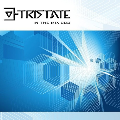 Tristate - In The Mix 002 (Free Download)