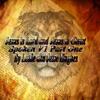 Jesus Is Lord And Jesus Is Christ Spoken Ver 1 Part 1