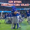 Christmas Cubs Solace (Run DMC's Christmas In Hollis)
