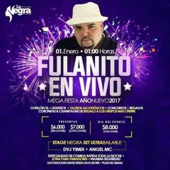 Spot Centro de Eventos La Negra Año Nuevo 2017 Fulanito