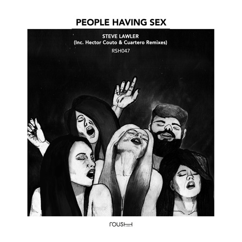Steve Lawler - People Having Sex
