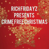 CRIME FREE CHRISTMAS TRIBUTE