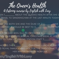 The Queen's Health - Listening Exercise 1