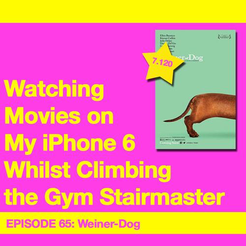 Movie Review 65: Weiner-Dog (2016)