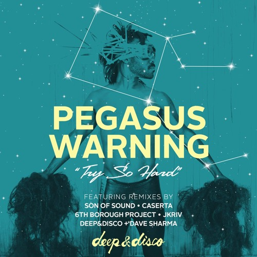 Pegasus Warning - Try So Hard (Caserta Remix)