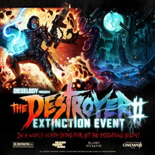 THE DESTROYER 2 - Extinction Event