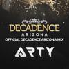 Arty - Decadence Arizona Mix 2016-12-21 Artwork
