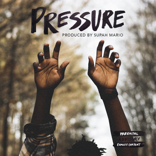 Pressure feat. Matt McGhee & April George (prod. Supah Mario)