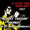 EL LETAL (LHC) - No Hay Tregua (demo)(ProdByAnnoDominibeats)