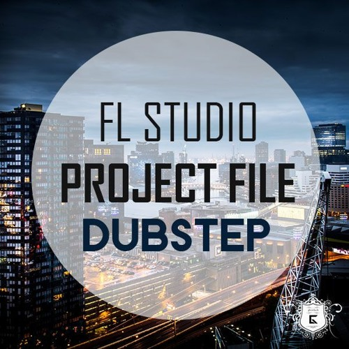 FL Studio Project File - Dubstep