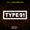 MRVLZ - Bass Down Low