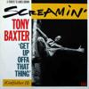 SCREAMIN' TONY BAXTER
