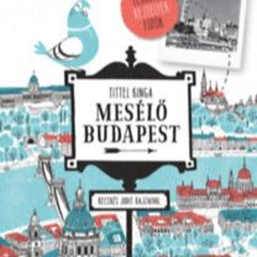 Budapestről Tittel Kingával