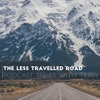 The Less Travelled Road Podcast Series with Terry - Episode #1 The Power of Me