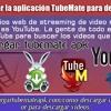Cómo Descargar La Aplicación TubeMate Para Descargar Vídeos