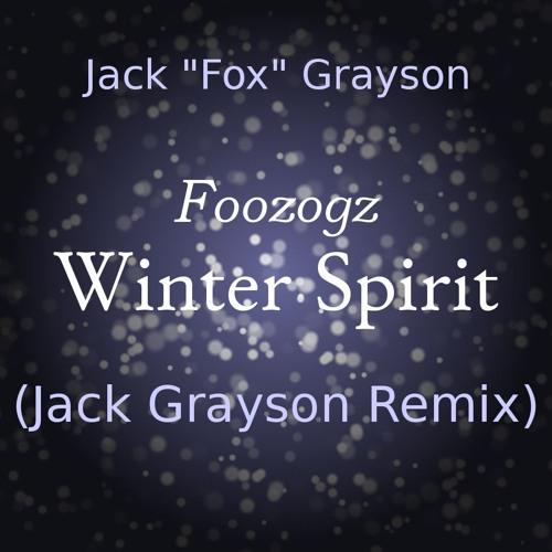 Foozogz - Winter Spirit (Jack Grayson Remix)
