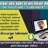 Cómo Descargar Una Aplicación Mejor Descargadora De YouTube - TubeMate