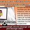 ¿Cómo Descargar Vídeos De YouTube Desde YouTube Video Descargador?