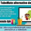 Descargar TubeMate alternativo descargador.mp3