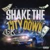 2. Shake The City Down