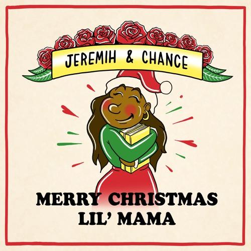 Merry Christmas Lil' Mama - Jeremih & Chance