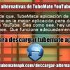 Cymo Instalar Alternativas De TubeMate YouTube Des