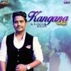 Kangna - Kamal Khan