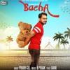 Bacha - Prabh Gill