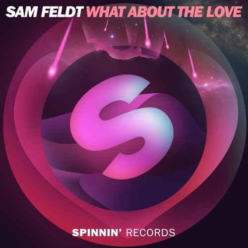 Sam Feldt - What About The Love (OUT NOW)