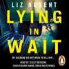 Lying In Wait by Liz Nugent (extract) read by Lesley McQuire, Caoilfheann Dunne & David McFetridge
