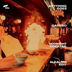 Anything Goes | Gazebo - Midnight Cocktail (Alkalino Edit)