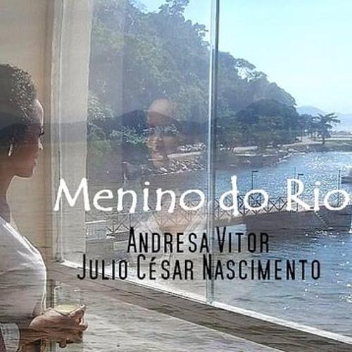 Andresa Vitor e Julio César Nascimento - Menino do Rio