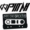 Djpiitah - Into to the GROOVE 2017
