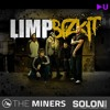 Limp Bizkit - My Way (The Miners & Solon Mag Remix) FREE DOWNLOAD