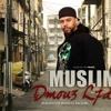 Muslim - Dmou3 L7awma  مسلم ـ دموع الحومة