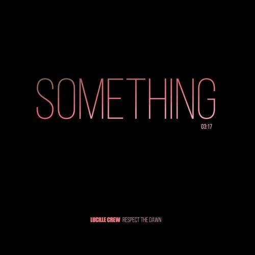 Something (Single Edit)