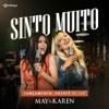 May e Karen - Sinto Muito