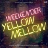 weekender ORIGINAL EDIX (EDIT×MIX) 14 「YELLOW MELLOW」mixed by weekender