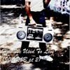 How We Used To Live (90s R&B pt 2)