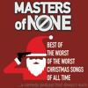 Worst Christmas Songs Volume 8