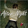 YAKEZ - AFTER NIGHT (EXTENDED MIX) [RAVERJACKS RELEASES] Portada del disco