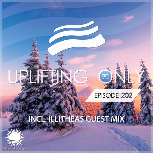 Uplifting Only 202 (incl. illitheas Guestmix) (Dec 22, 2016)