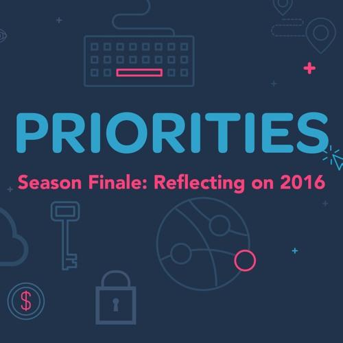 Priorities — Episode 12: 2016 Season Finale